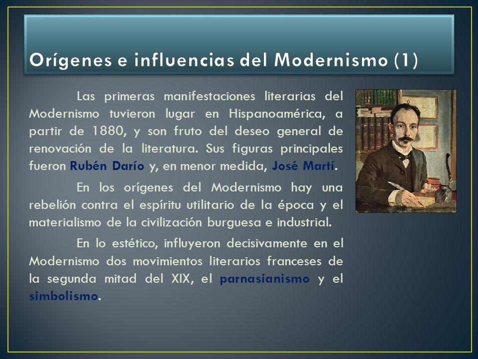 Las primeras manifestaciones literarias del Modernismo tuvieron lugar en Hispanoamérica, a partir de 1880, y son fruto del deseo general de renovación