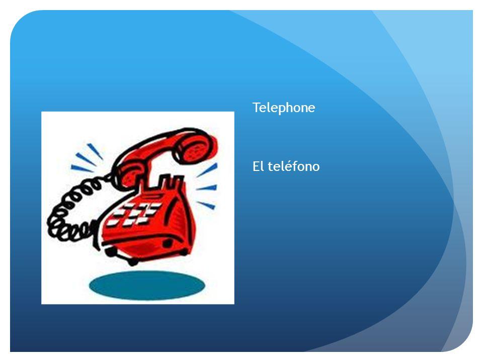 Telephone El teléfono