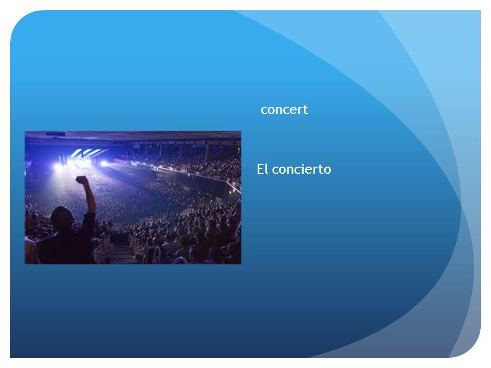 concert El concierto