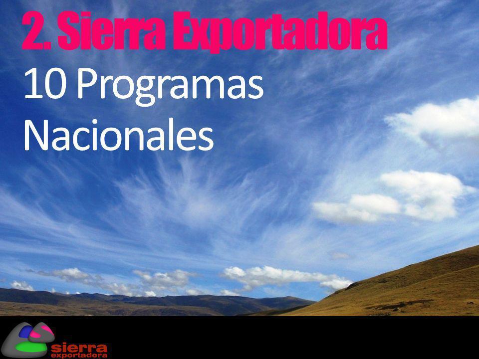 2. Sierra Exportadora 10 Programas Nacionales