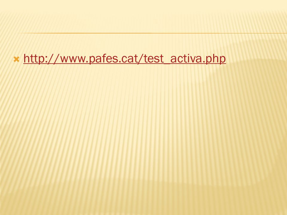 http://www.pafes.cat/test_activa.php