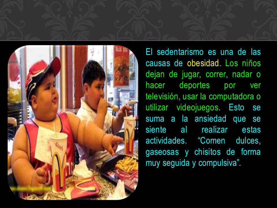 El sedentarismo es una de las causas de obesidad.