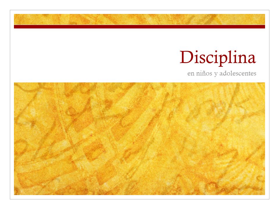 Disciplina en niños y adolescentes