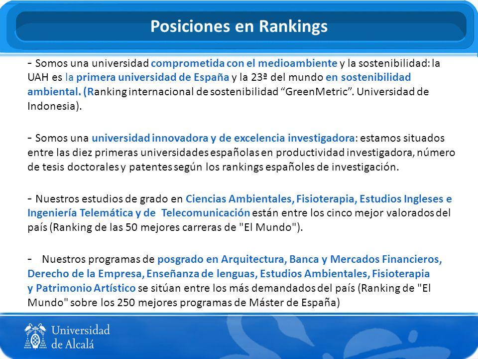 Posiciones en Rankings - Somos una universidad comprometida con el medioambiente y la sostenibilidad: la UAH es la primera universidad de España y la