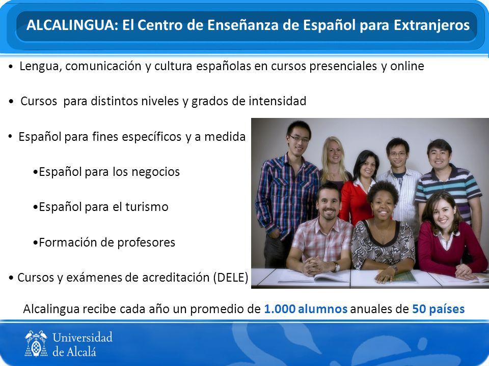 Lengua, comunicación y cultura españolas en cursos presenciales y online Cursos para distintos niveles y grados de intensidad Español para fines espec