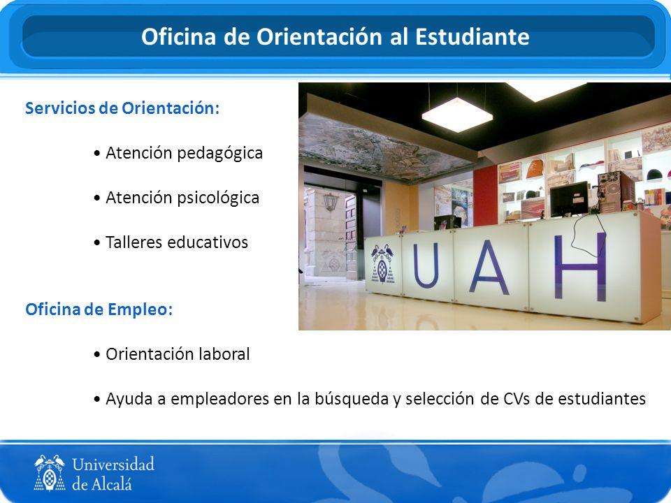 Servicios de Orientación: Atención pedagógica Atención psicológica Talleres educativos Oficina de Empleo: Orientación laboral Ayuda a empleadores en l