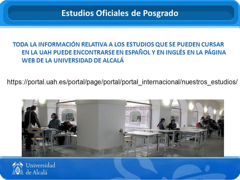 TODA LA INFORMACIÓN RELATIVA A LOS ESTUDIOS QUE SE PUEDEN CURSAR EN LA UAH PUEDE ENCONTRARSE EN ESPAÑOL Y EN INGLÉS EN LA PÁGINA WEB DE LA UNIVERSIDAD