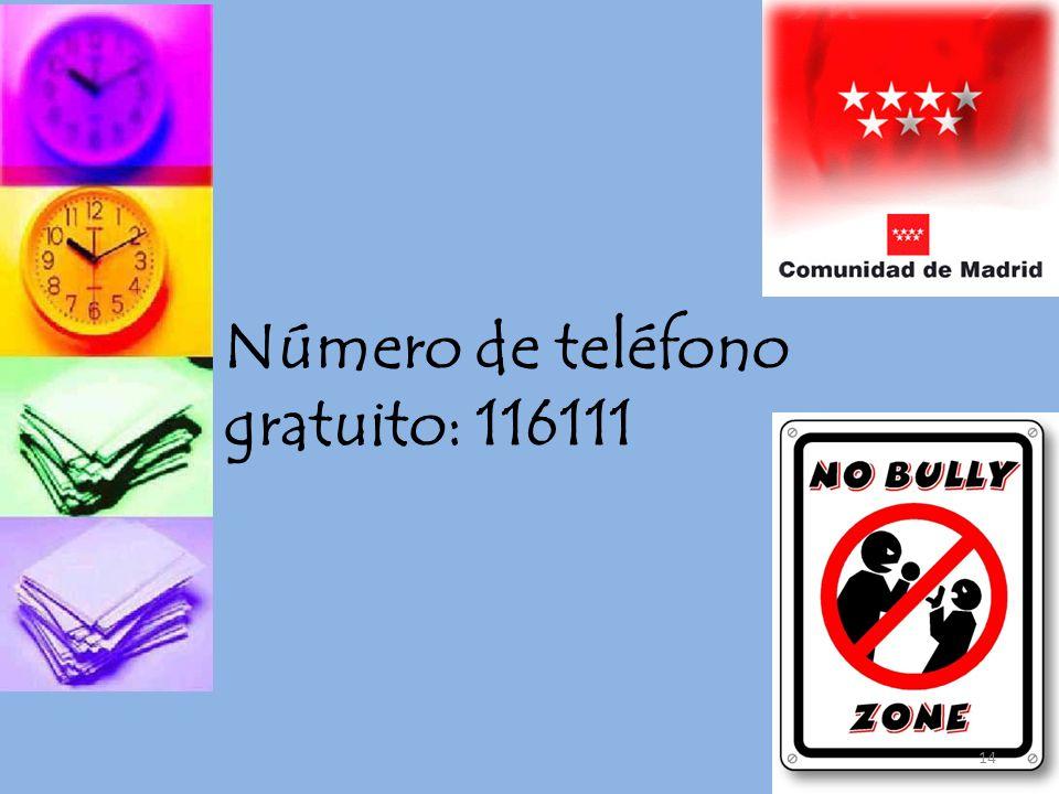 Número de teléfono gratuito: 116111 14
