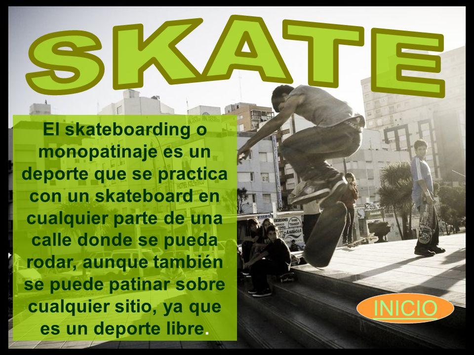 El skateboarding o monopatinaje es un deporte que se practica con un skateboard en cualquier parte de una calle donde se pueda rodar, aunque también s