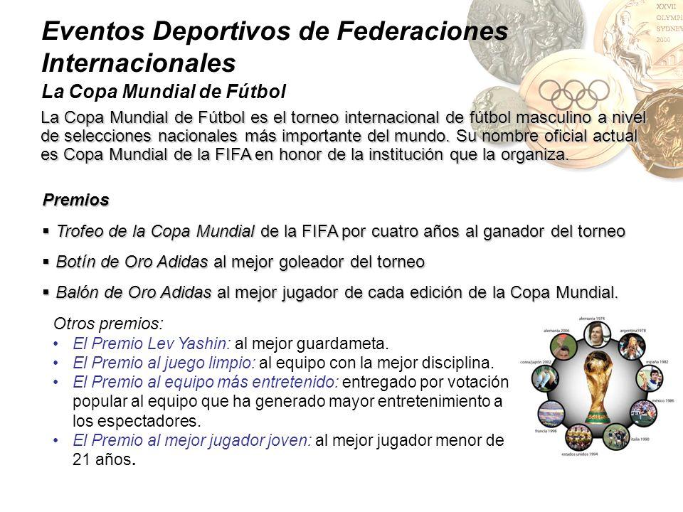 La Copa Mundial de Fútbol La Copa Mundial de Fútbol es el torneo internacional de fútbol masculino a nivel de selecciones nacionales más importante de