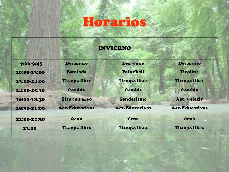 Horarios INVIERNO 9:00-9:45 Desayuno 10:00-13:00 EscaladaPaint ballTirolina 13:00-14:00 Tiempo libre 14:00-15:30 Comida 16:00-18:30 Tiro con arcoSende