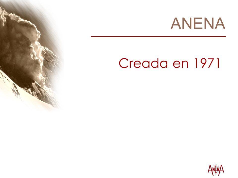 ANENA Creada en 1971