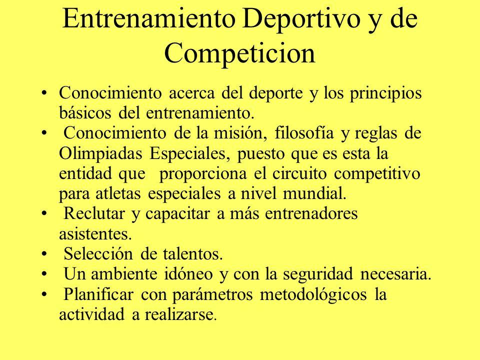 Entrenamiento Deportivo y de Competicion Conocimiento acerca del deporte y los principios básicos del entrenamiento. Conocimiento de la misión, filoso