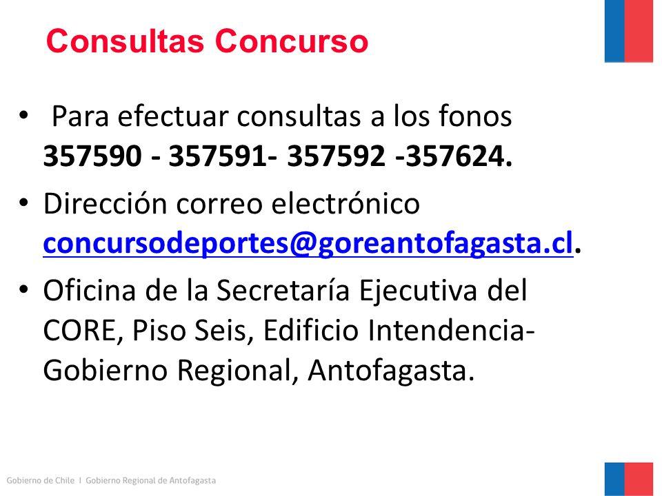 Consultas Concurso Para efectuar consultas a los fonos 357590 - 357591- 357592 -357624.