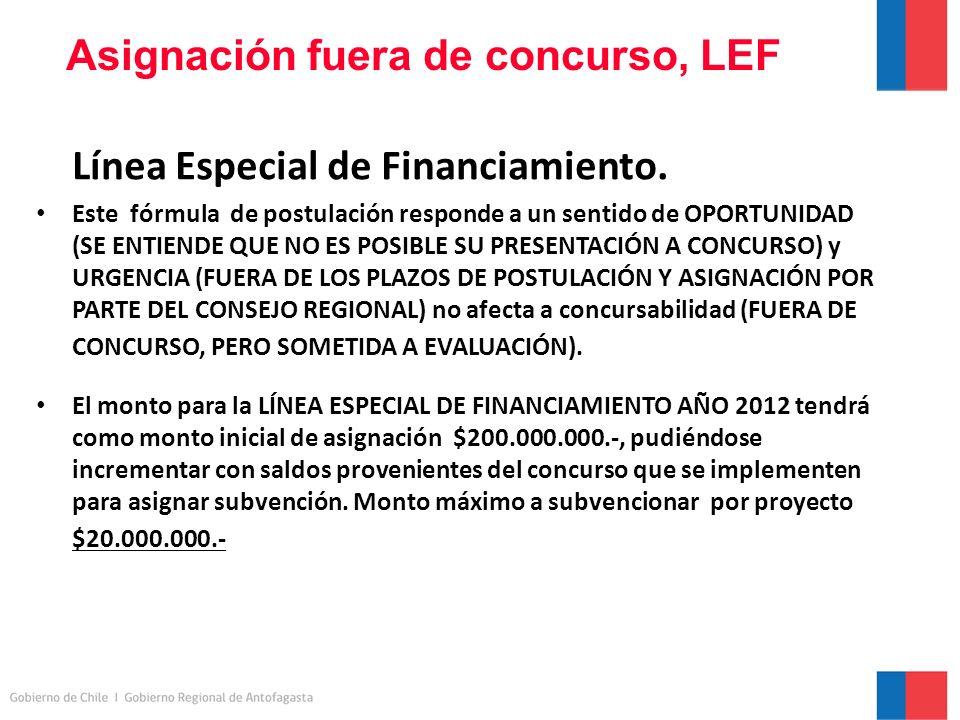 Asignación fuera de concurso, LEF Línea Especial de Financiamiento.