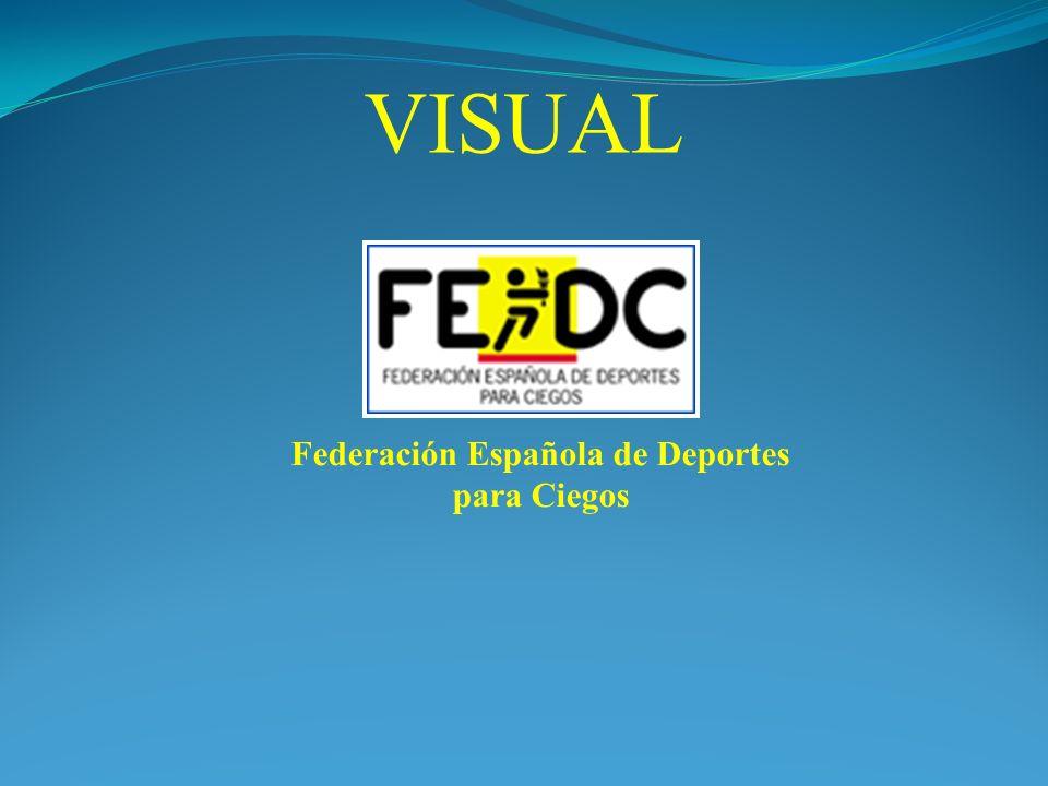 VISUAL Federación Española de Deportes para Ciegos
