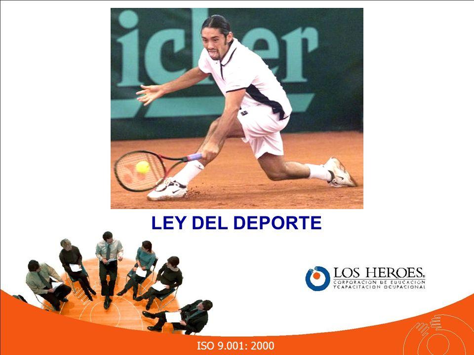 ISO 9.001: 2000 LEY DEL DEPORTE