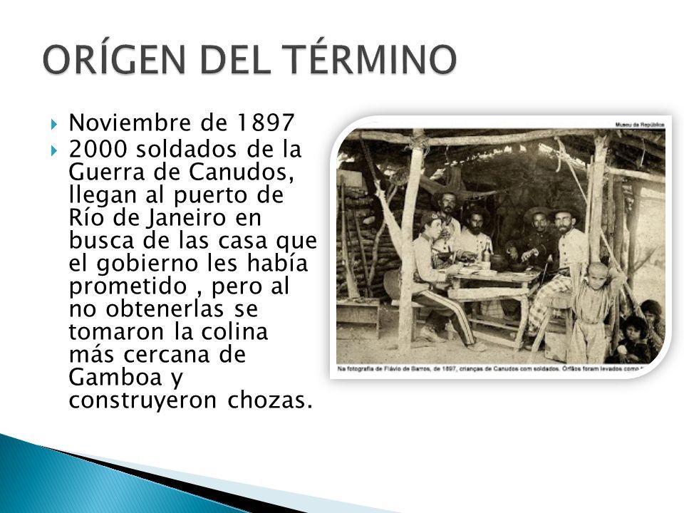Noviembre de 1897 2000 soldados de la Guerra de Canudos, llegan al puerto de Río de Janeiro en busca de las casa que el gobierno les había prometido,