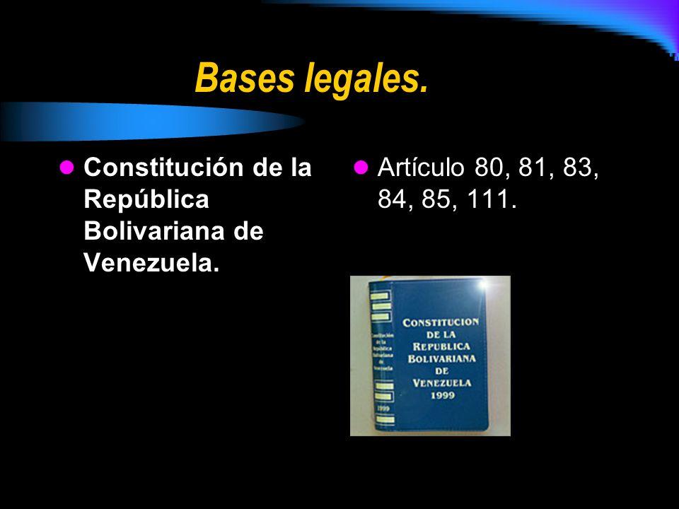Bases legales.Constitución de la República Bolivariana de Venezuela.