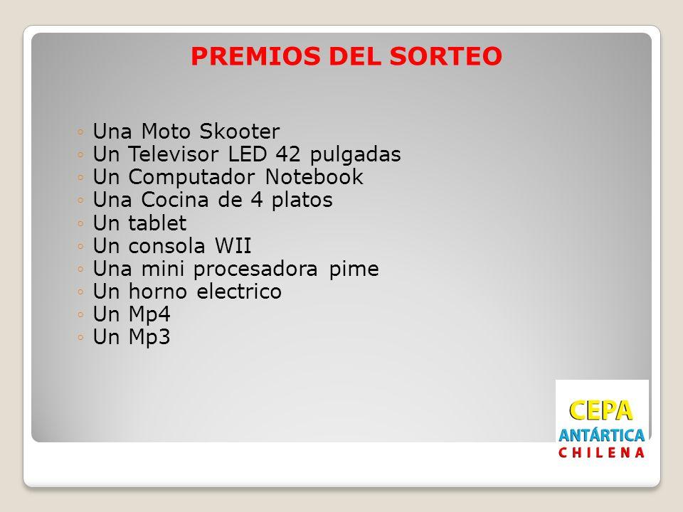 PREMIOS DEL SORTEO Una Moto Skooter Un Televisor LED 42 pulgadas Un Computador Notebook Una Cocina de 4 platos Un tablet Un consola WII Una mini proce