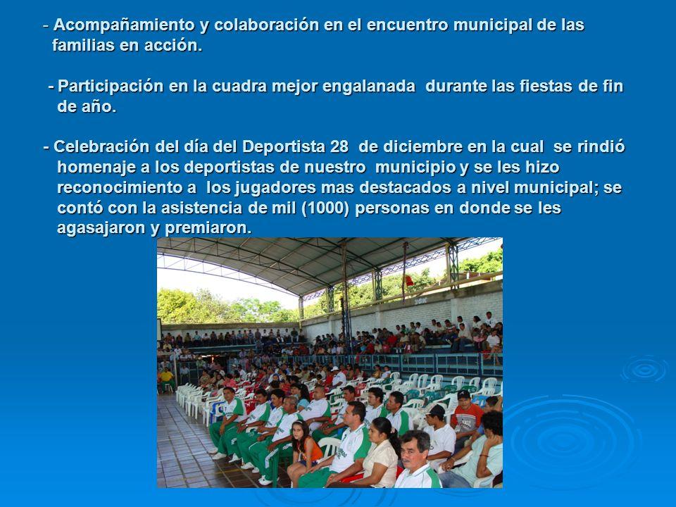 - Acompañamiento y colaboración en el encuentro municipal de las familias en acción.