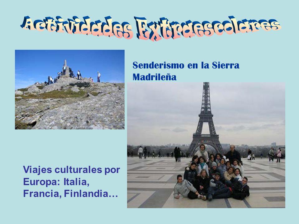 Viajes culturales por Europa: Italia, Francia, Finlandia… Senderismo en la Sierra Madrileña