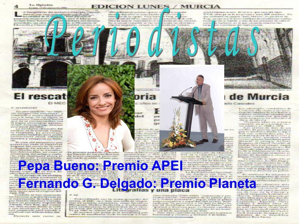 Pepa Bueno: Premio APEI Fernando G. Delgado: Premio Planeta