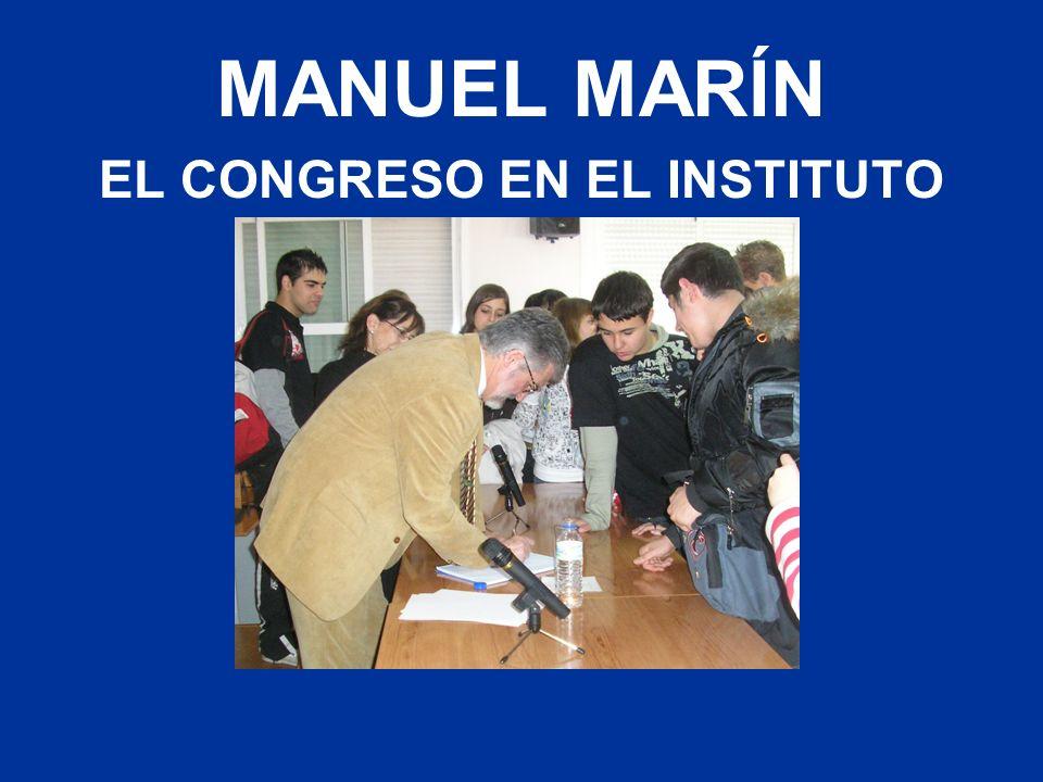 MANUEL MARÍN EL CONGRESO EN EL INSTITUTO