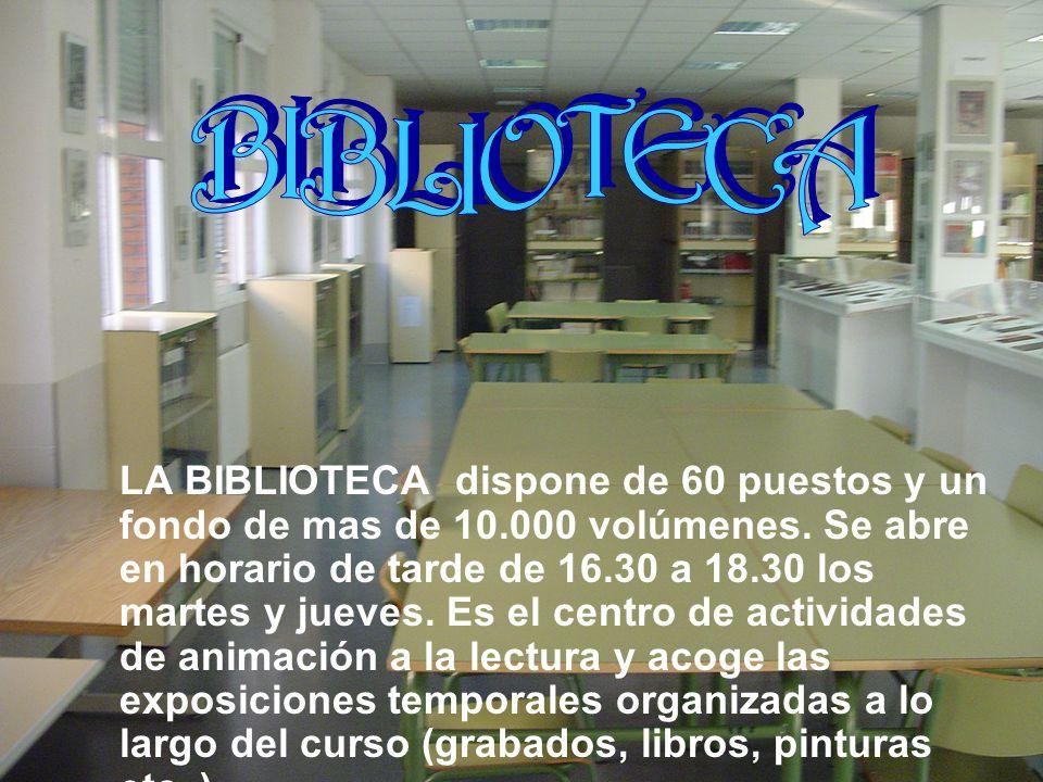 LA BIBLIOTECA dispone de 60 puestos y un fondo de mas de 10.000 volúmenes. Se abre en horario de tarde de 16.30 a 18.30 los martes y jueves. Es el cen