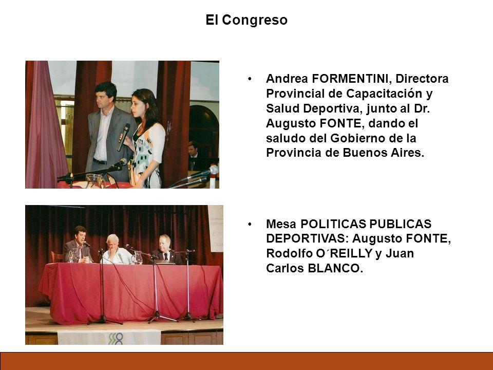 El Congreso Andrea FORMENTINI, Directora Provincial de Capacitación y Salud Deportiva, junto al Dr. Augusto FONTE, dando el saludo del Gobierno de la