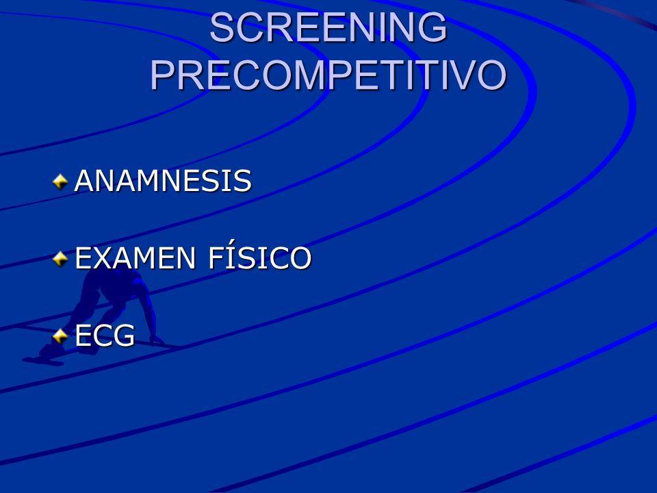 SCREENING PRECOMPETITIVO ANAMNESIS EXAMEN FÍSICO ECG