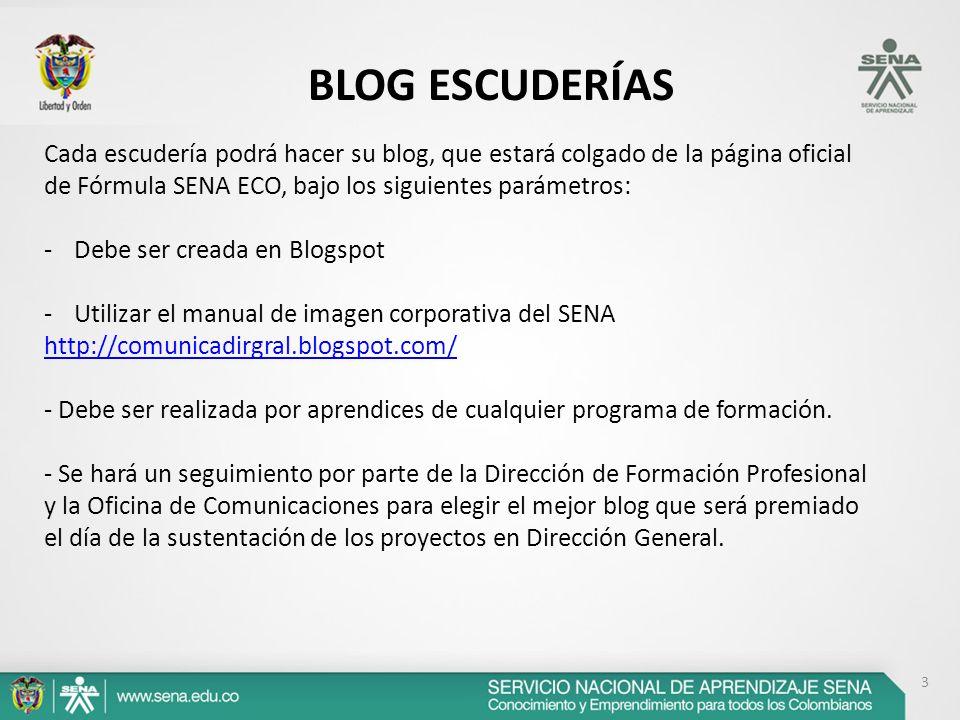 3 BLOG ESCUDERÍAS Cada escudería podrá hacer su blog, que estará colgado de la página oficial de Fórmula SENA ECO, bajo los siguientes parámetros: -De