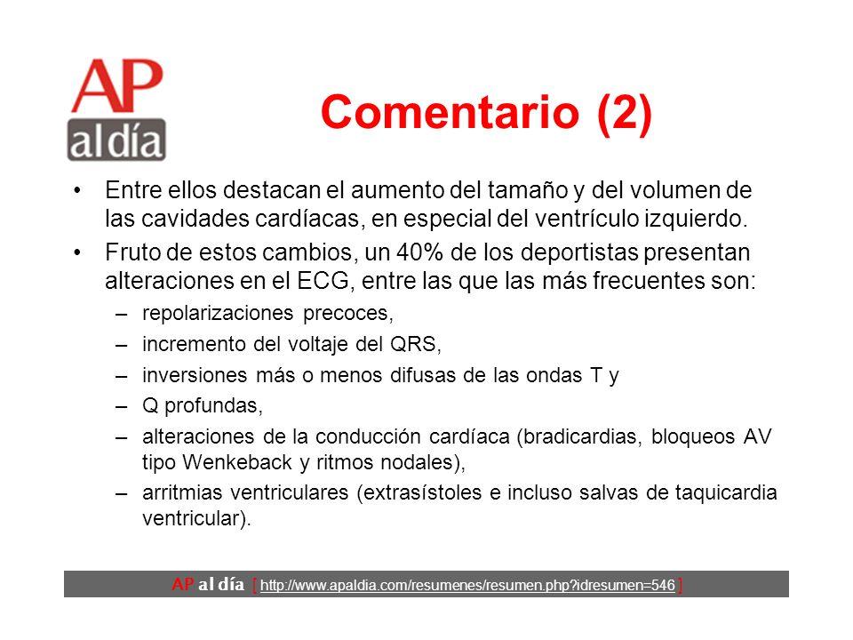 AP al día [ http://www.apaldia.com/resumenes/resumen.php idresumen=546 ] Comentario (1) La práctica habitual de deporte tiene consecuencias cardiovasculares beneficiosas.