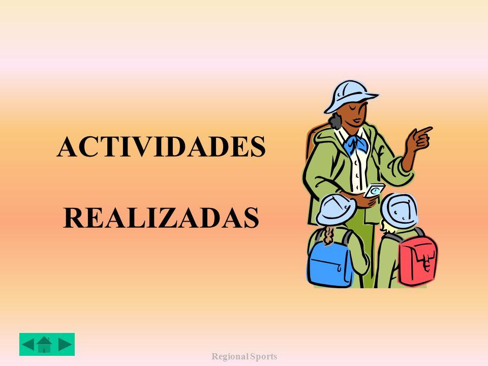 Regional Sports ACTIVIDADES REALIZADAS