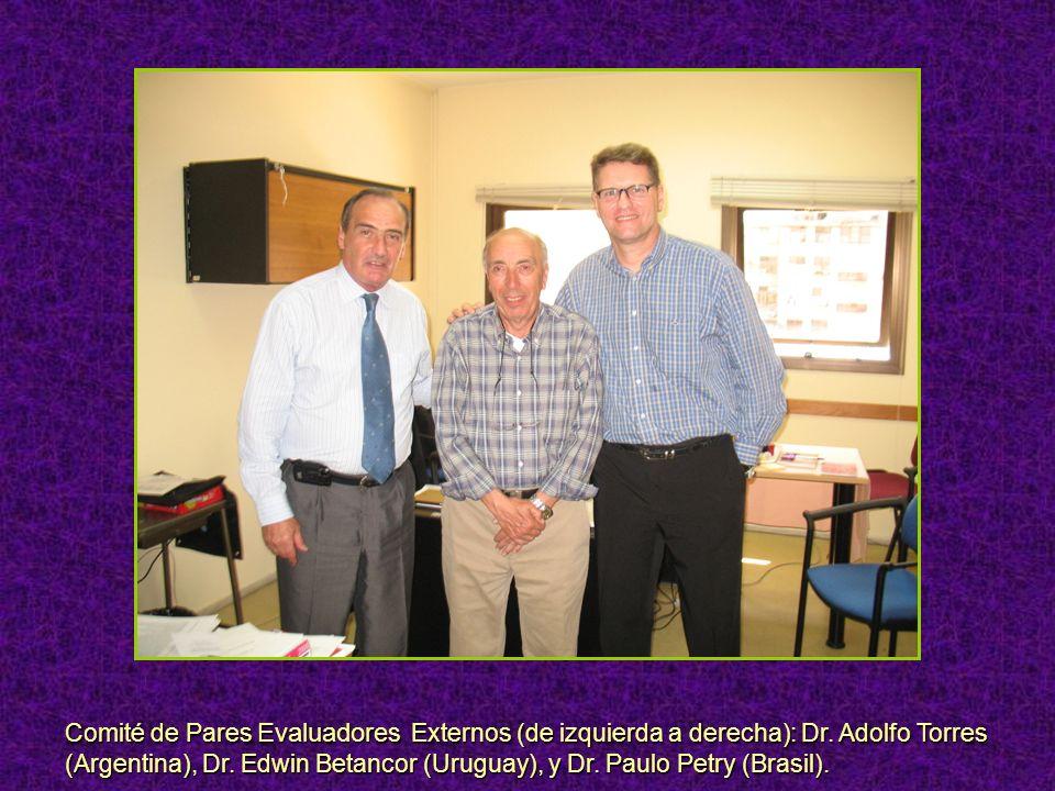 Comité de Pares Evaluadores Externos (de izquierda a derecha): Dr.