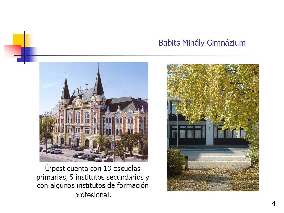 4 Újpest cuenta con 13 escuelas primarias, 5 institutos secundarios y con algunos institutos de formación profesional.