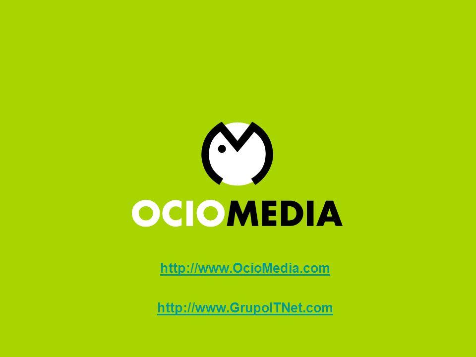 Ocio Media http://www.OcioMedia.com http://www.GrupoITNet.com