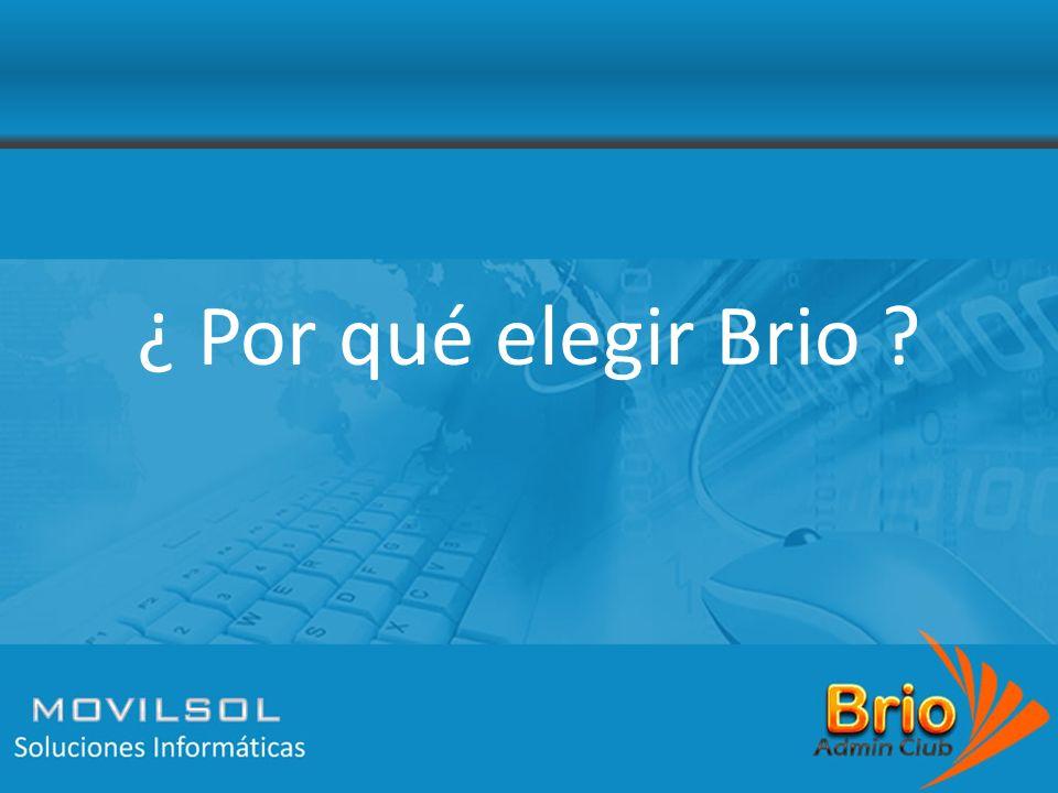 ¿ Por qué elegir Brio ?