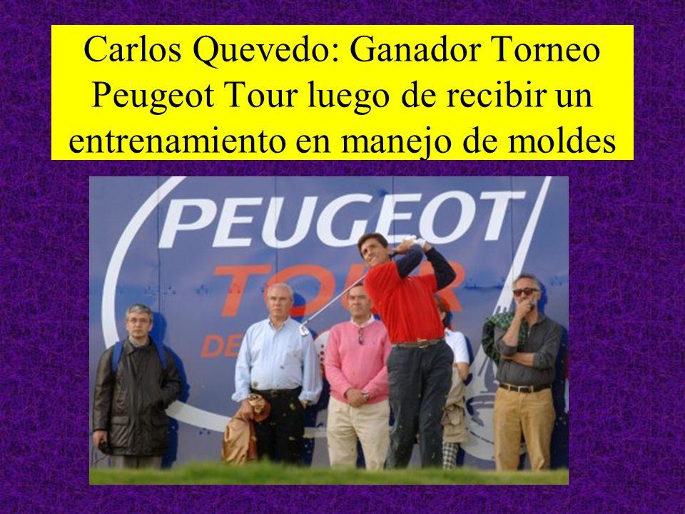 Carlos Quevedo: Ganador Torneo Peugeot Tour luego de recibir un entrenamiento en manejo de moldes