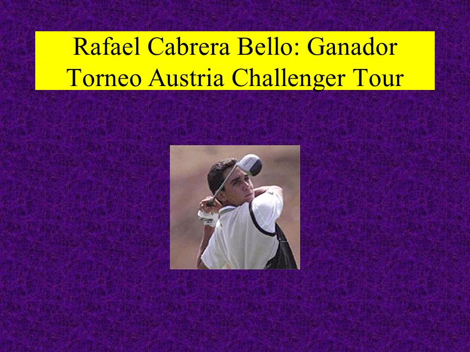 Rafael Cabrera Bello: Ganador Torneo Austria Challenger Tour