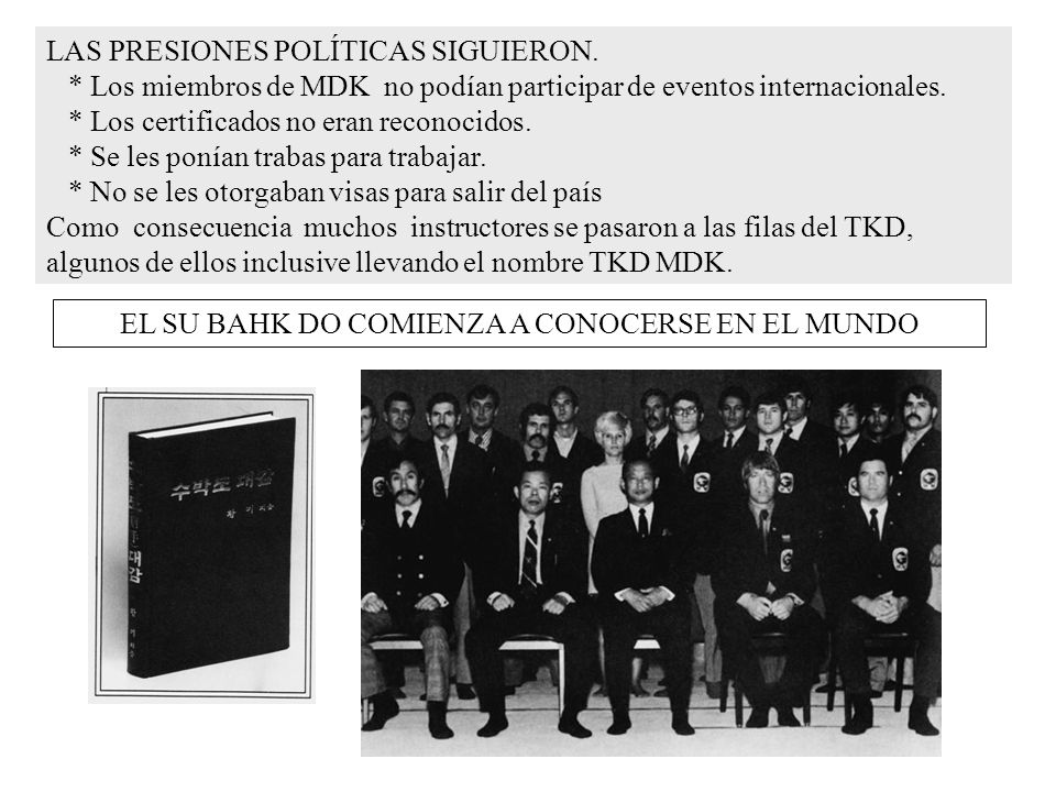 LAS PRESIONES POLÍTICAS SIGUIERON. * Los miembros de MDK no podían participar de eventos internacionales. * Los certificados no eran reconocidos. * Se
