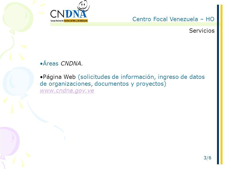 Centro Focal Venezuela – HO 3/6 Servicios Áreas CNDNA.