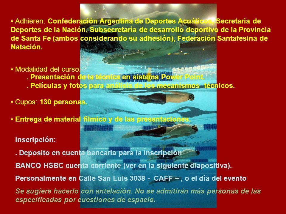 Adhieren: Confederación Argentina de Deportes Acuáticos, Secretaría de Deportes de la Nación, Subsecretaría de desarrollo deportivo de la Provincia de Santa Fe (ambos considerando su adhesión), Federación Santafesina de Natación.