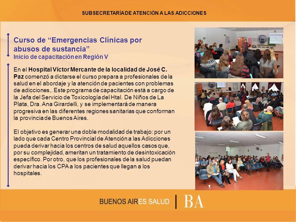 Curso de Emergencias Clínicas por abusos de sustancia Inicio de capacitación en Región V En el Hospital Víctor Mercante de la localidad de José C. Paz