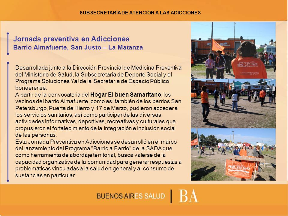 Jornada preventiva en Adicciones Barrio Almafuerte, San Justo – La Matanza Desarrollada junto a la Dirección Provincial de Medicina Preventiva del Min