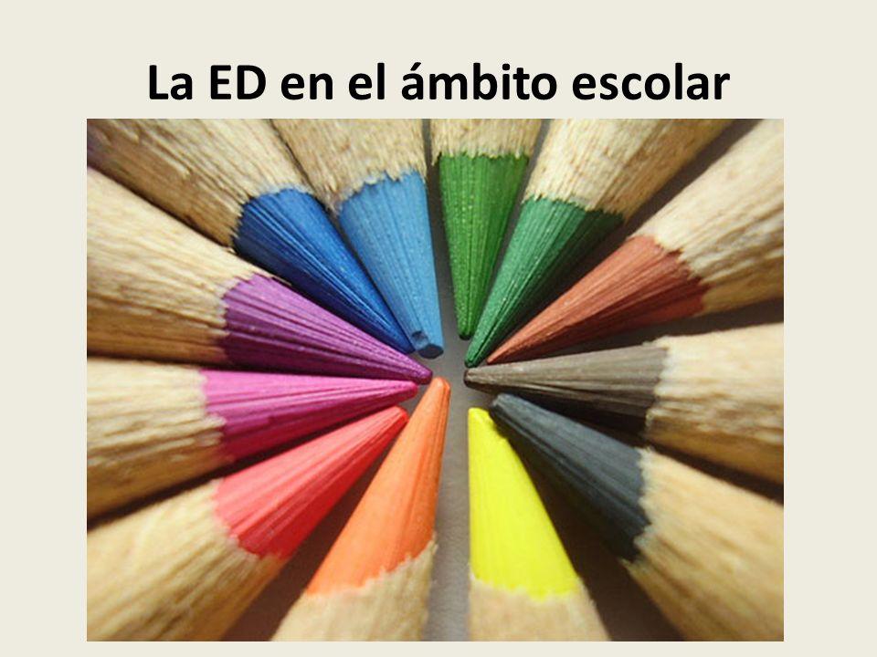 La ED en el ámbito escolar