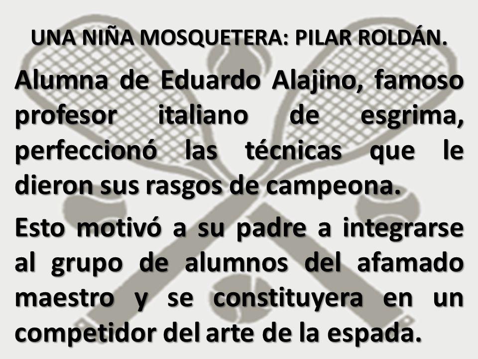 Alumna de Eduardo Alajino, famoso profesor italiano de esgrima, perfeccionó las técnicas que le dieron sus rasgos de campeona. Esto motivó a su padre