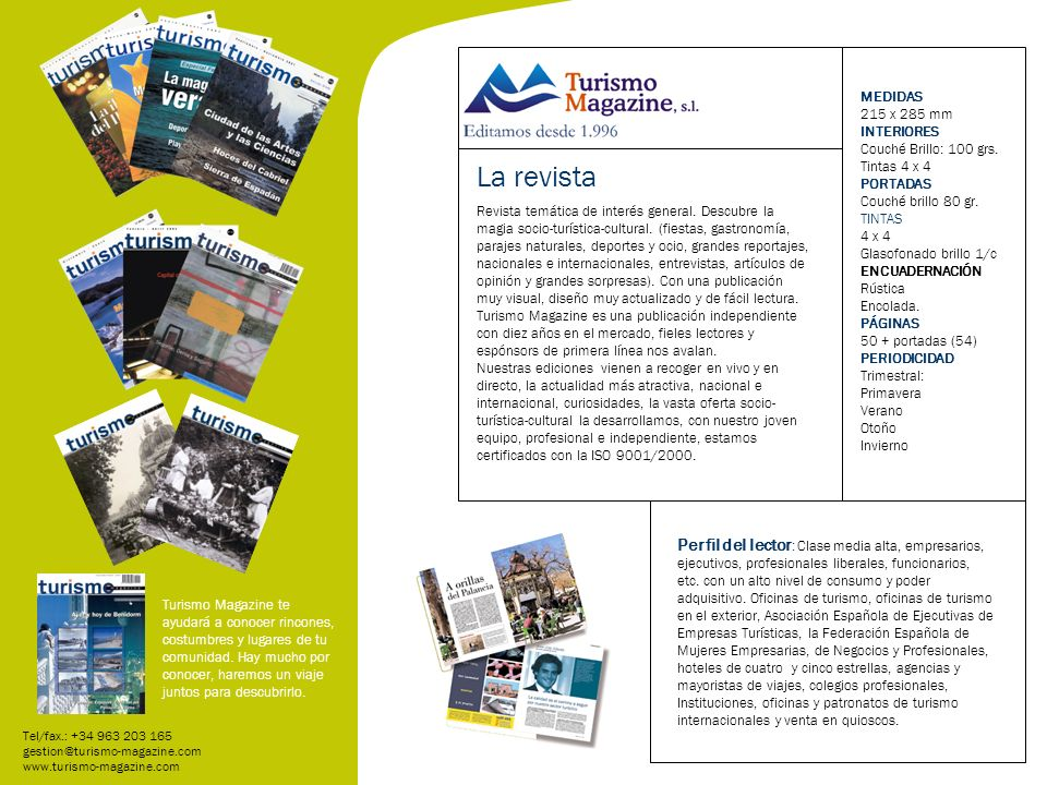 Revista temática de interés general. Descubre la magia socio-turística-cultural.