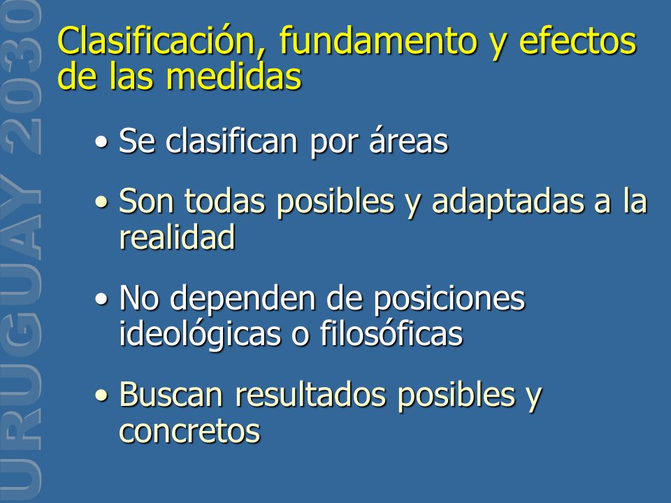 Se clasifican por áreasSe clasifican por áreas Son todas posibles y adaptadas a la realidadSon todas posibles y adaptadas a la realidad No dependen de