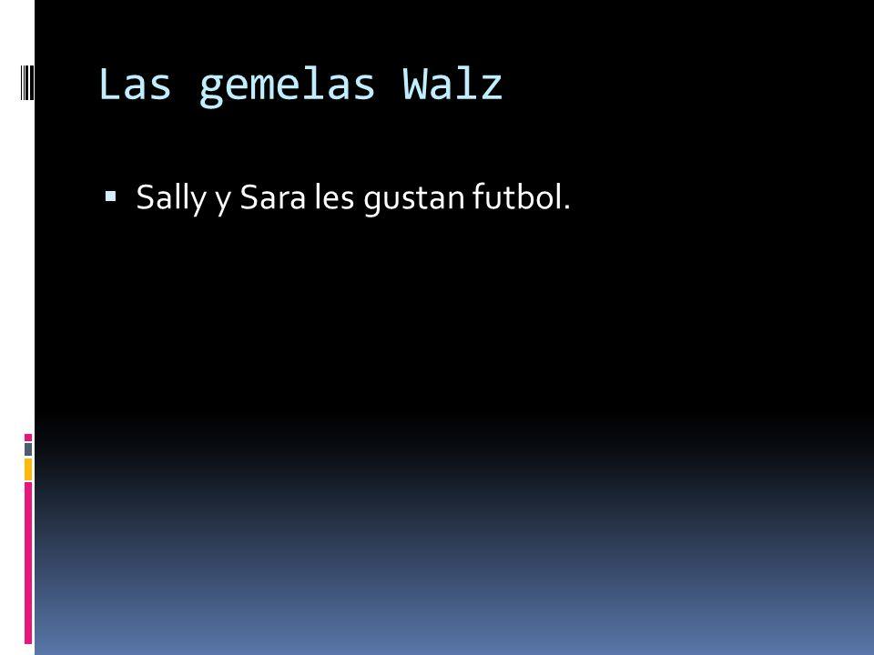 Las gemelas Walz Sally y Sara les gustan futbol.